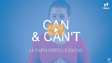 ULearn Video Lesson - PreInt. - Unit 1: Can & Can't