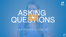 ULearn Video Lesson - Pre-Intermediate: Asking Questions